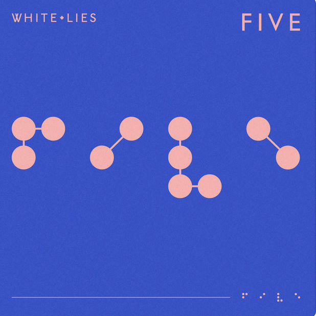 White Lies - Five (2019)