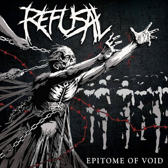 Refusal - Epitome of Void (2019)