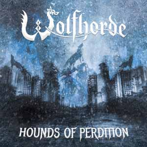Wolfhorde - Hounds of Perdition (2019)