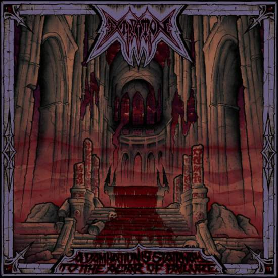 Extirpation - A Damnation's Stairway to the Altar of Failure (2019)