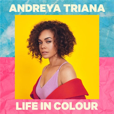 Andreya Triana - Life In Colour (2019)