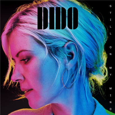 Dido - Still On My Mind (2019)