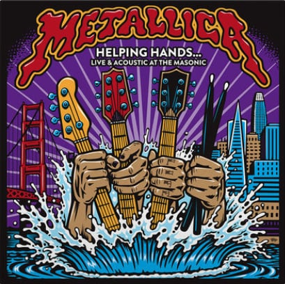 Metallica - Helping Hands...Live & Acoustic at The Masonic (2019)