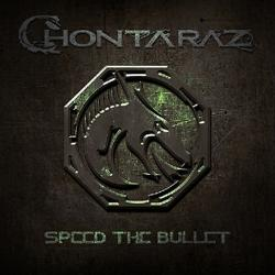 Chontaraz - Speed The Bullet (2019)