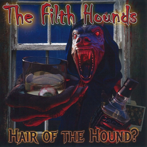 The Filth Hounds - Hair of the Hound (2019)