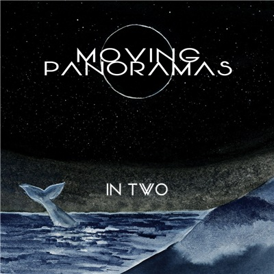 Moving Panoramas - In Two (2019)