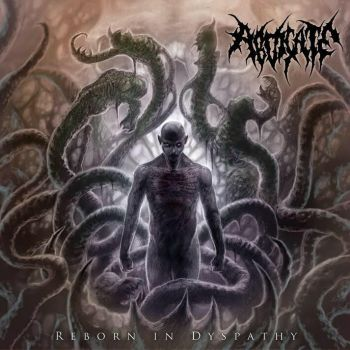 Abdicate - Reborn In Dyspathy (2018)