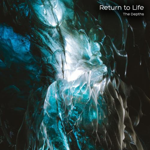 Return to Life - The Depths (2019)