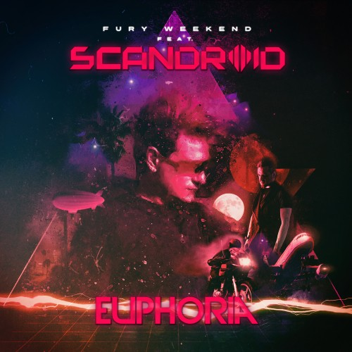 Fury Weekend - Euphoria (feat. Scandroid) (Single) (2019)