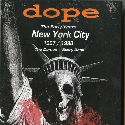 Dope - The Early Years - New York City 1997​/​1998 (2018)