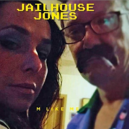 M Like Me - Jailhouse Jones (2019)