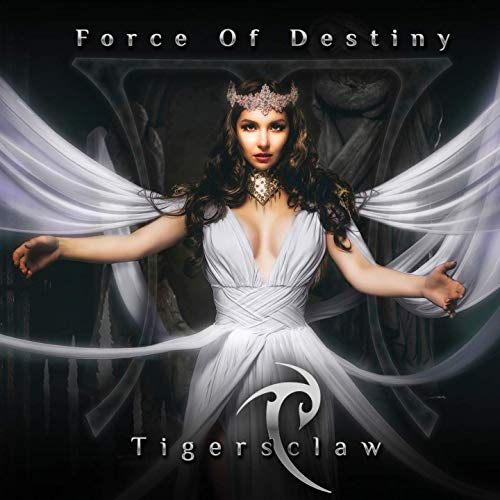 Tigersclaw - Force of Destiny (2019)