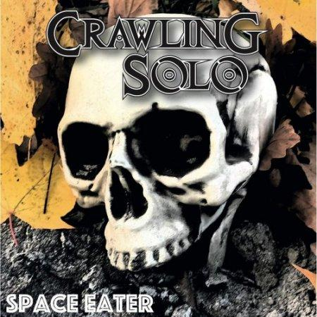 Crawling Solo - Space Eater (2019)