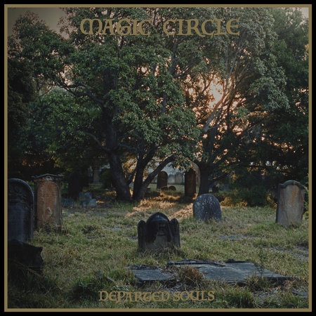 Magic Circle - Departed Souls (2019)