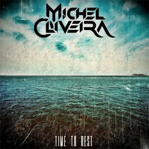 Michel Oliveira - Time To Rest (2019)