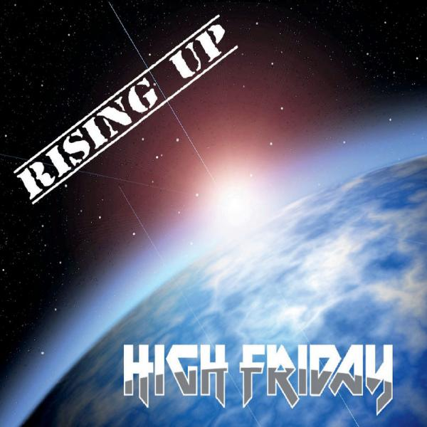 High Friday - Rising Up (2019)