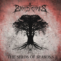 Bloodmores - The Seeds Of Seasons (2019)