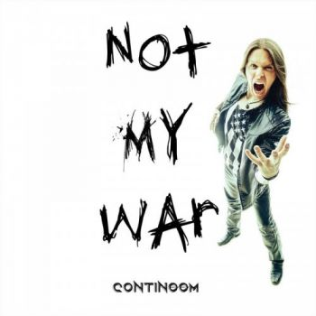 Continoom - Not My War (2019)
