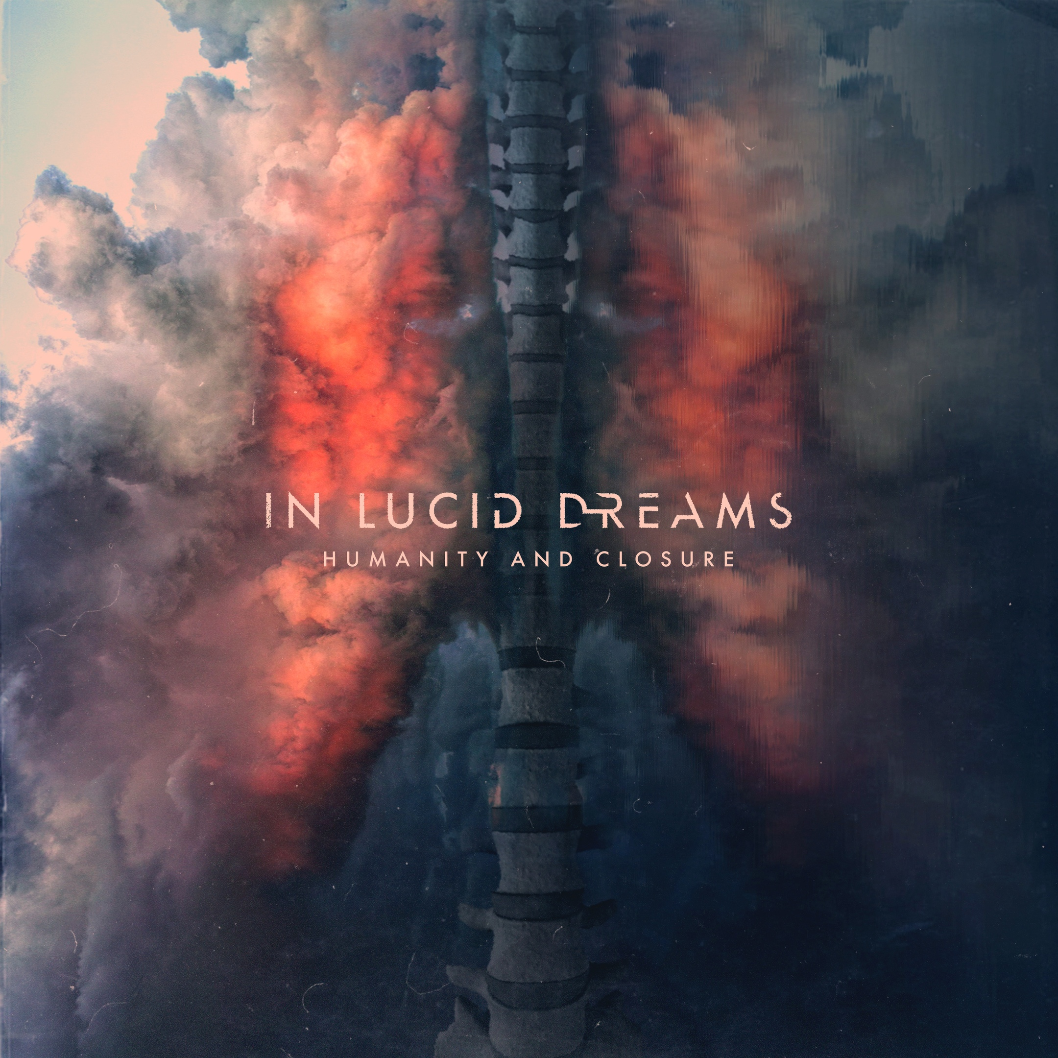 In Lucid Dreams - Humanity and Closure (2018)
