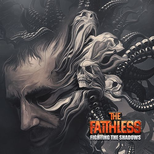 The Faithless - Fighting the Shadows (2019)