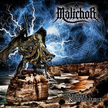 Malichor - Nightmares And Abominations (2018)