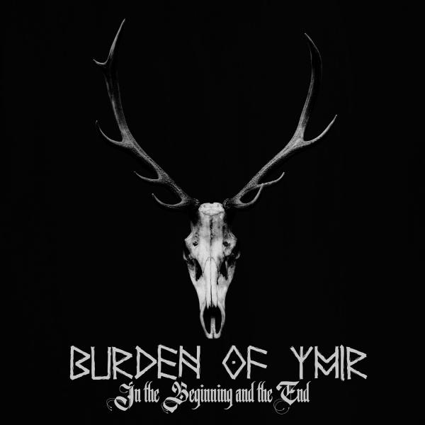 Burden Of Ymir - In The Beginning And The End (EP) (2019)