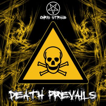 Chris Straub - Death Prevails (2019)