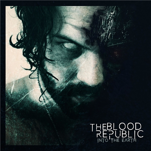 The Blood Republic - Into the Earth (2019)