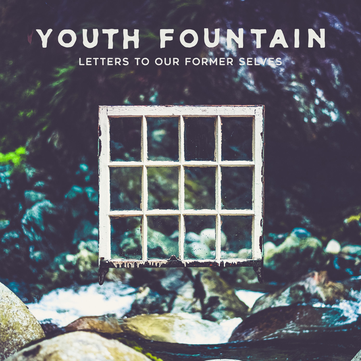 Youth Fountain - Letters to Our Former Selves (2019)