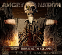 Angry Nation - Embracing The Collapse (2018)