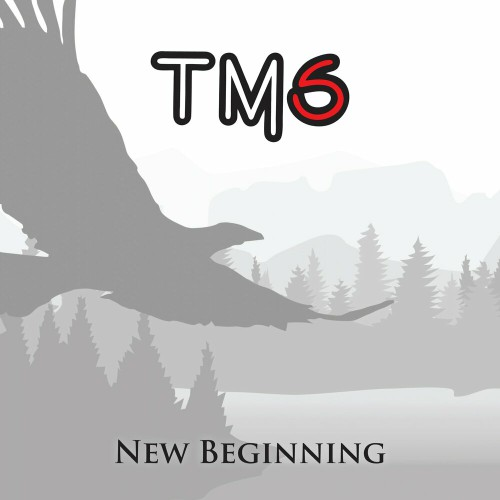 TM6 - New Beginning (2019)