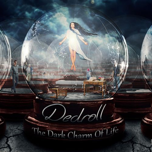 Dedroll - The Dark Charm of Life (2019)