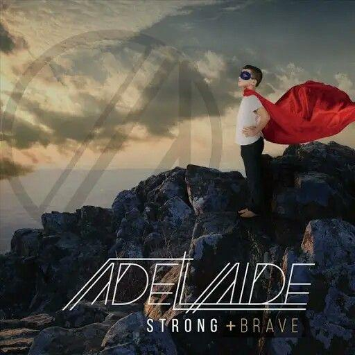 Adelaide - Strong and Brave (2019)