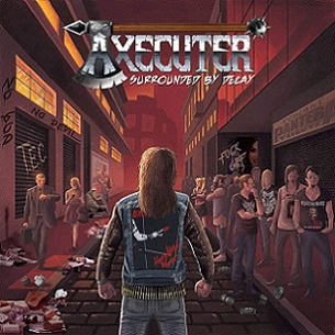 Axecuter - Surrounded by Decay (2019)