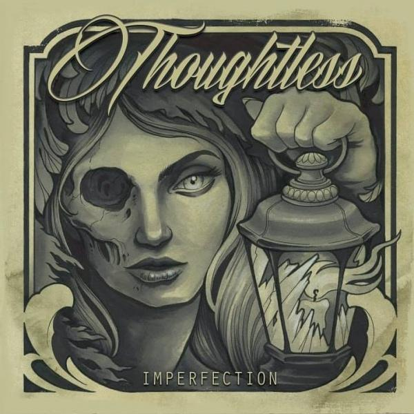 Thoughtless - Imperfection (2019)