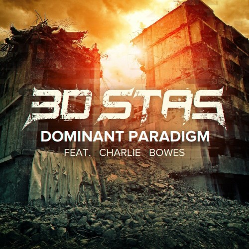3D Stas - Dominant Paradigm [Single] (2019)