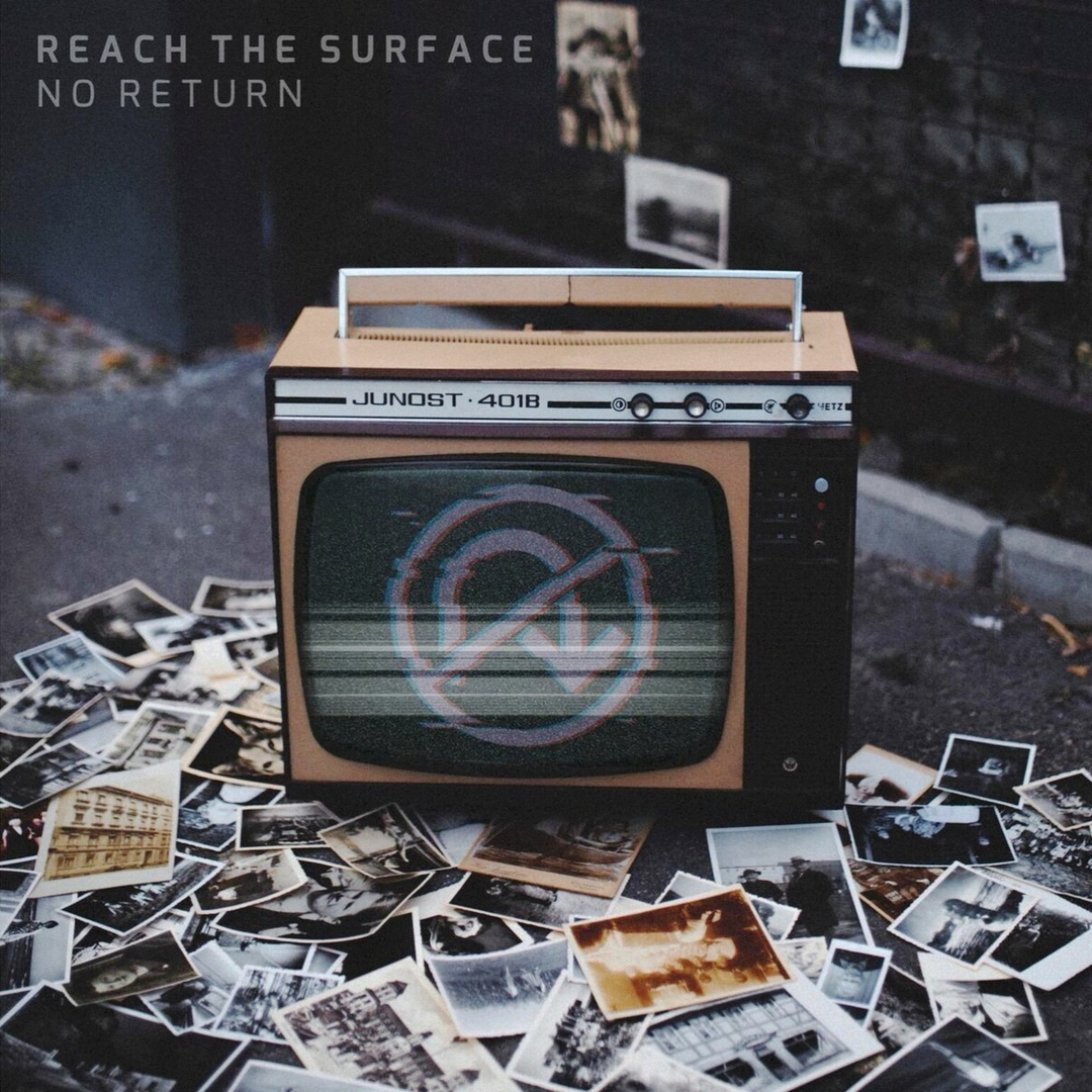 Reach the Surface - No Return (2019)