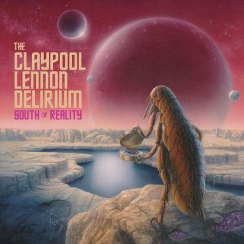 The Claypool Lennon Delirium - South of Reality (2019)