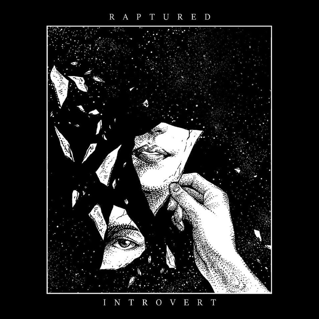 Raptured - Introvert (2019)