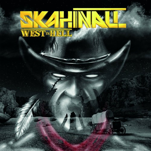 Skahinall - The West In Hell (2019)