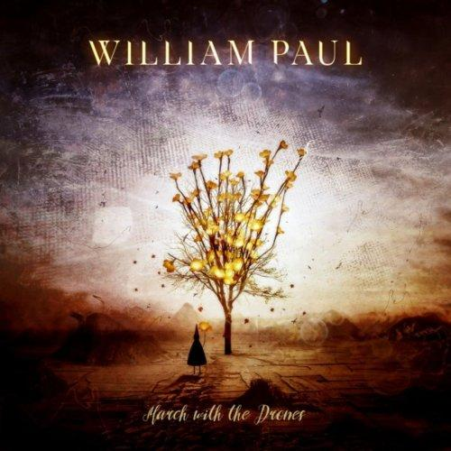 William Paul - March with the Drones (2019)