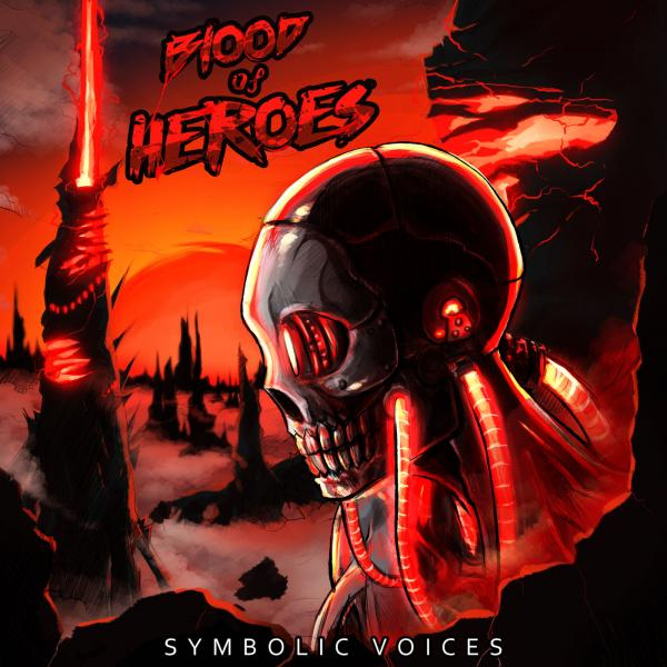 Blood of Heroes - Symbolic Voices (2019)