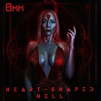 8mm - Heart-Shaped Hell (2019)
