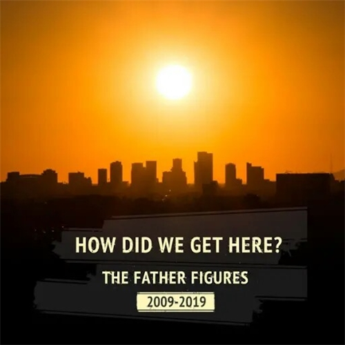 The Father Figures - How Did We Get Here? (2019)
