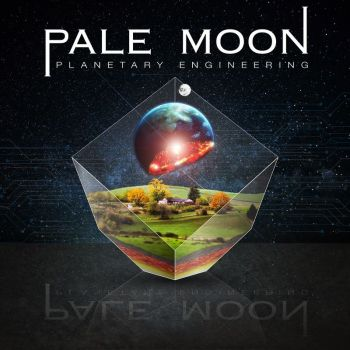 Pale Moon - Planetary Engineering (2019)