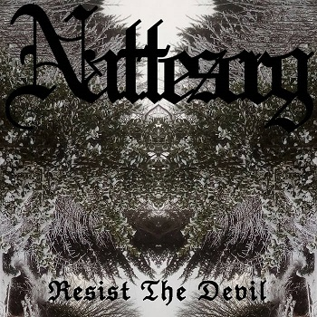 Nattesorg - Resist the Devil (2019)