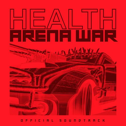 HEALTH - Grand Theft Auto Online: Arena War (Official Soundtrack) (2019)
