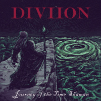 Diviion - Journey Of The Time Shaman (2019)