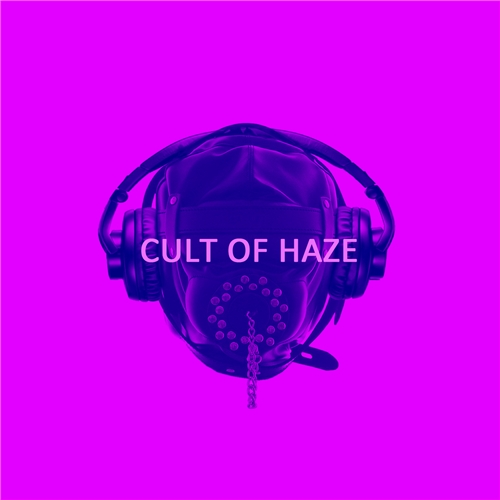 Cult Of Haze - Cult Of Haze (2019)