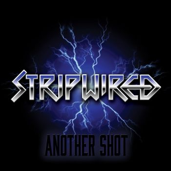 Stripwired - Another Shot (2019)